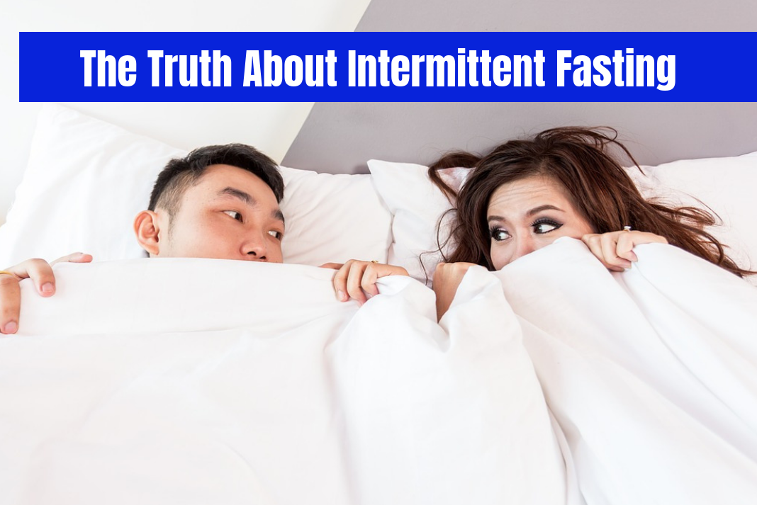 The Truth about Intermittent Fasting | Get Results with IF