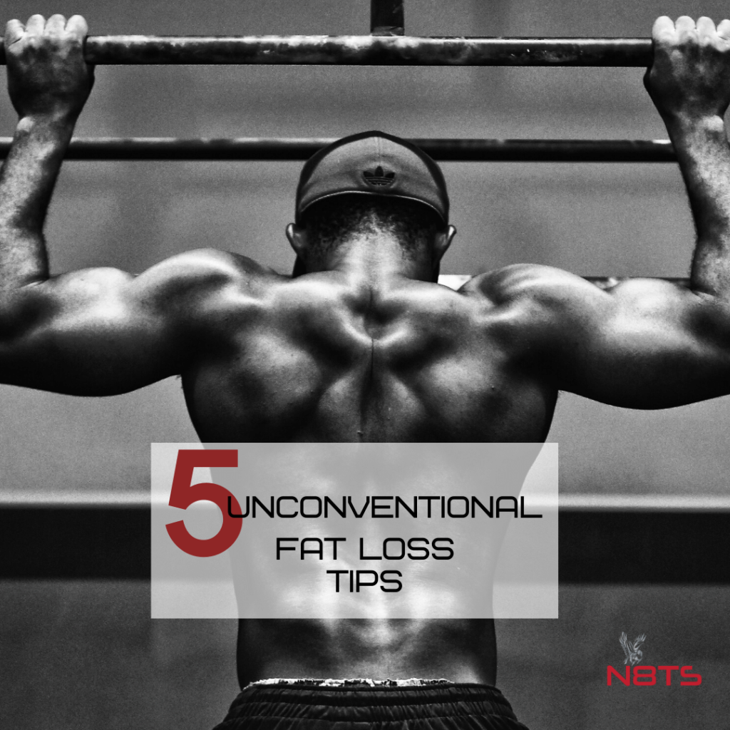 unconventional fat loss tips