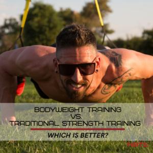 bodyweight training versus strength training
