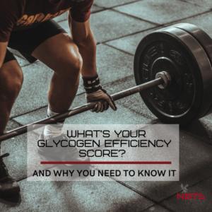 what is your glycogen efficiency score?
