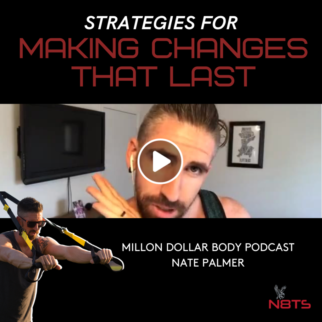 Strategies For Making Changes That Last