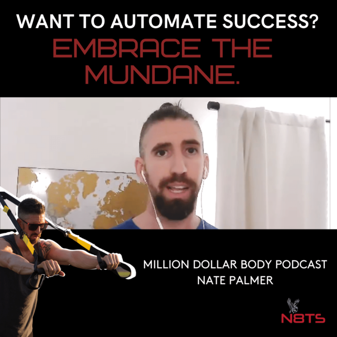 automate success by embracing mundane routines