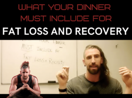 what your dinner must include for fat loss and recovery