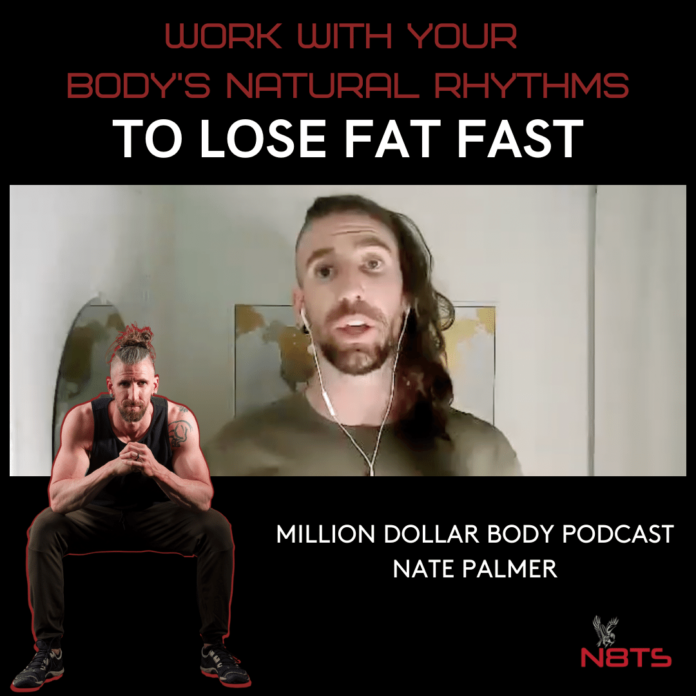 work with your body natural rhythms to lose fat fast