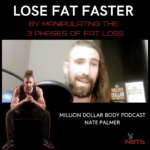 lose fat faster by manipulating the 3 phases of fat loss