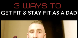 three ways to get fit and stay fit as a dad