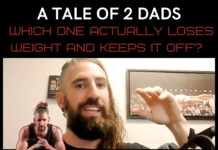tale of 2 dads which one actually keeps the weight off
