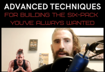 advanced techniques for building the six pack you've always wanted